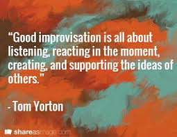 Image result for improvisation quotes