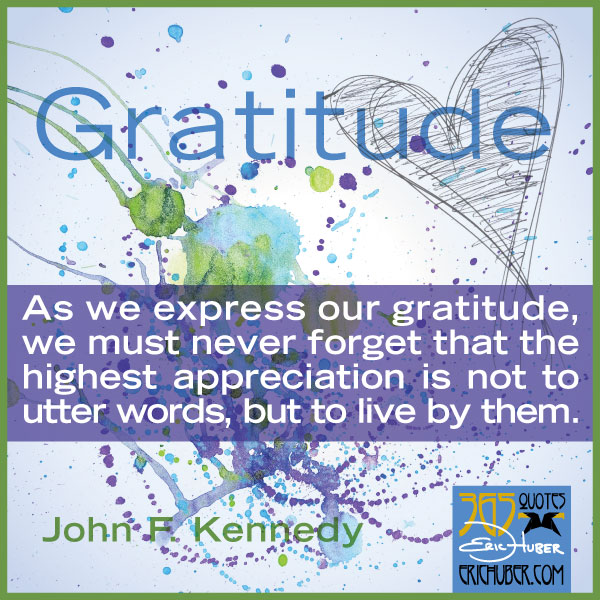 John F Kennedy Gratitude Quote: Quotes About Appreciating Friends. QuotesGram