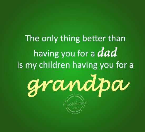Grandpa Quotes: We Love You Dad Grandpa Quotes. QuotesGram
