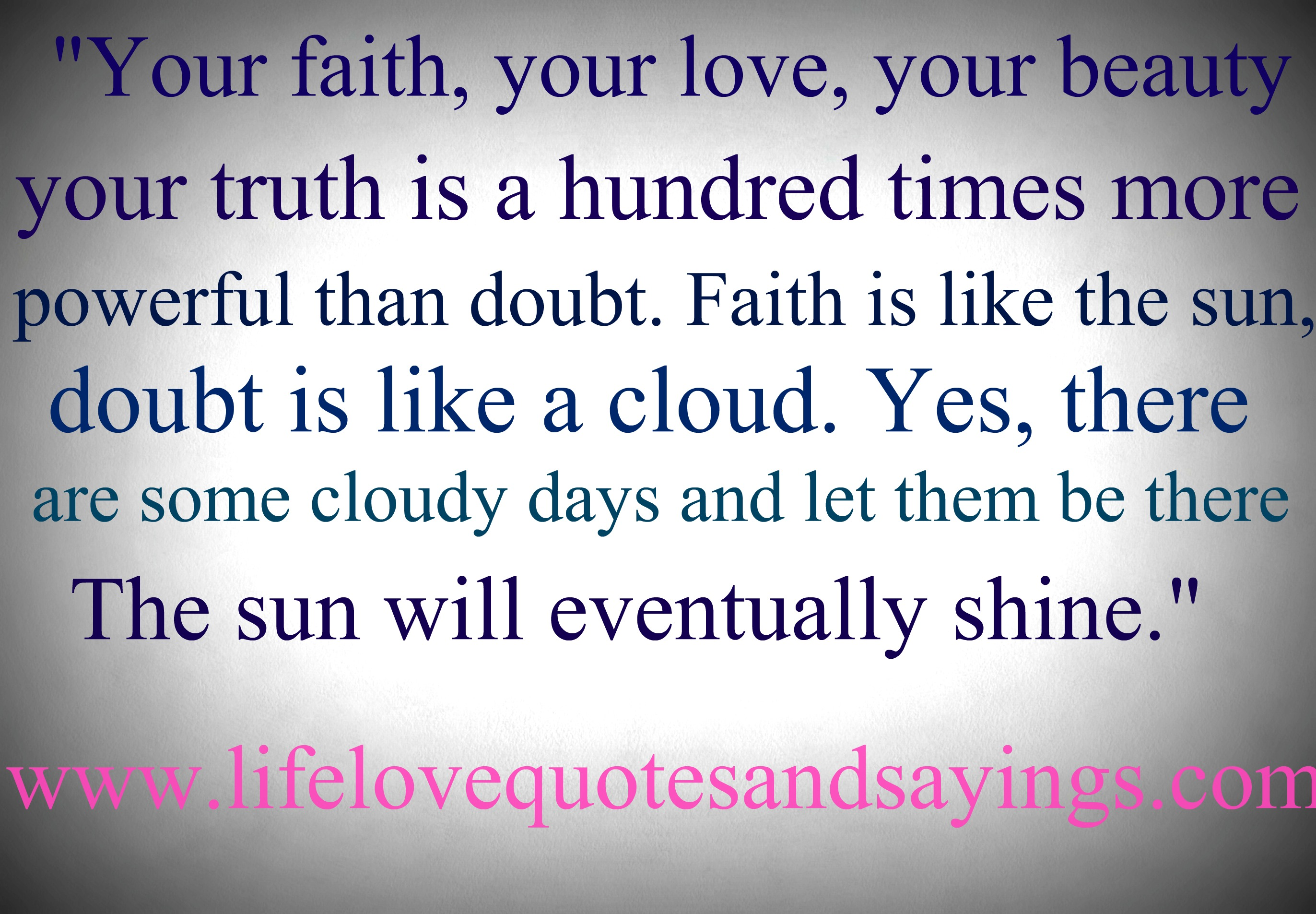 Faith Quotes: Faith Quotes And Sayings. QuotesGram