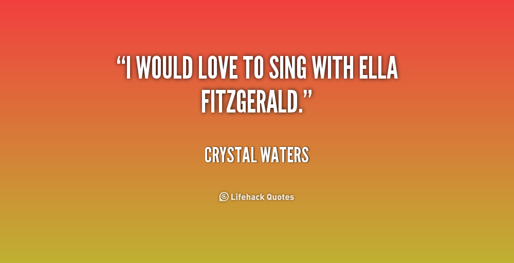 Out Of Africa Movie Do You Sing Quote: Crystal Waters Quotes. QuotesGram