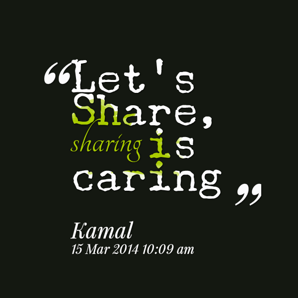 Sharing Is Caring Quotes. QuotesGram
