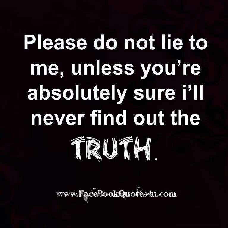 Dont Lie Quotes Quotesgram
