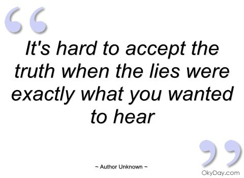 Quotes About Accepting The Truth. QuotesGram