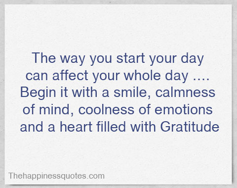 As You Start Your Day Quotes. QuotesGram