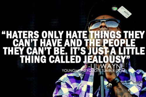 Hater Quotes For Girls. QuotesGram