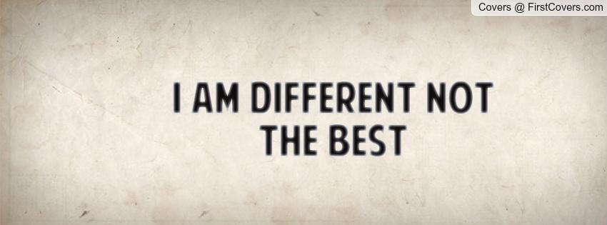 I Am Different Quotes I Am Different Quotes....