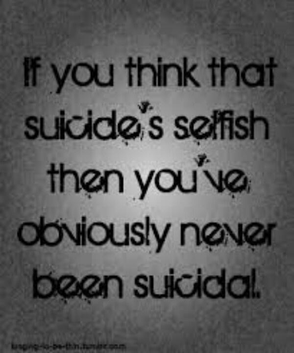 Sad Quotes About Suicide: Suicide Quotes Inspirational. QuotesGram