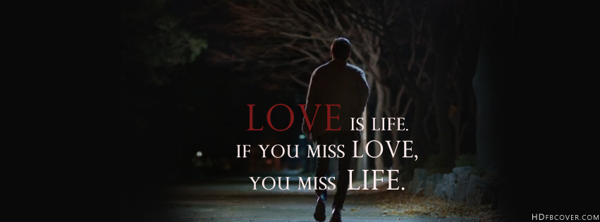 I Love My Life Facebook Covers Life Quotes Fb....
