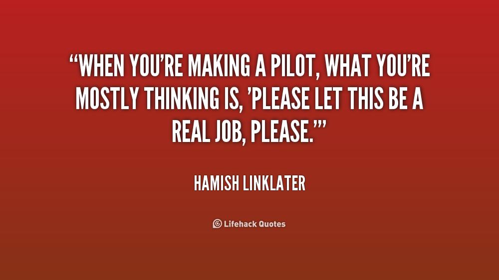 Youre The Pilot Quotes. QuotesGram