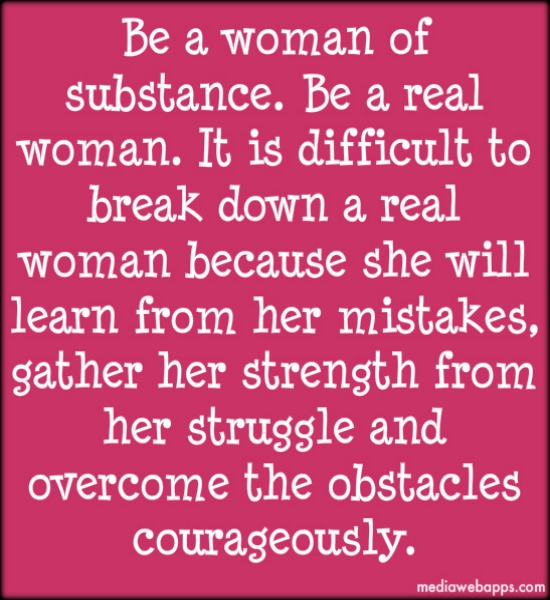 Quotes About Being A Real Woman: Should A Real Woman Quotes. QuotesGram