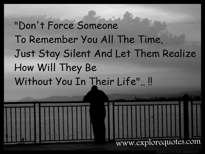 Do Not Complain If The Person You Love Don T Love You Back: Dont Force Relationship Quotes. QuotesGram