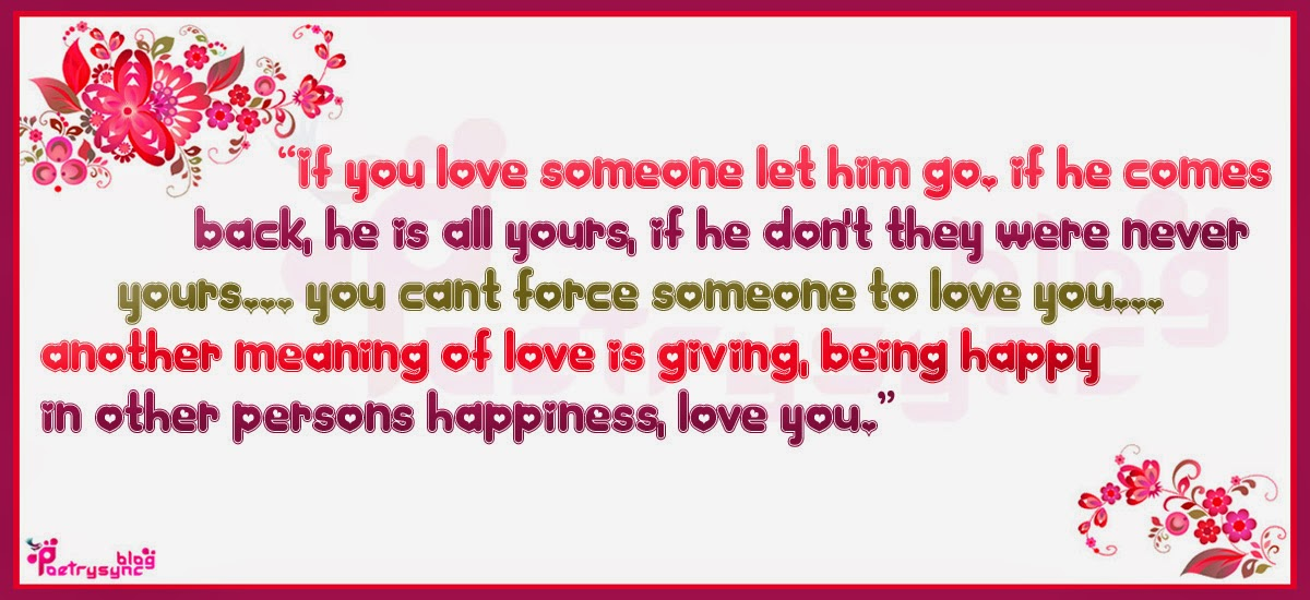 They Say If You Love Someone Let Them Go To See If They: Let Him Go Quotes. QuotesGram