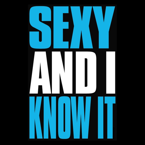 Sexy and i know it cover picture 89