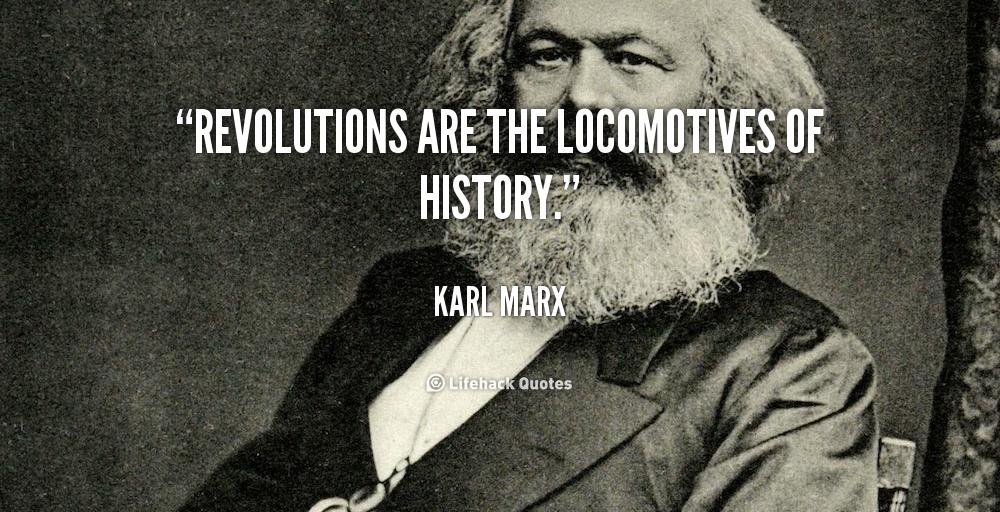 Quotes About Revolution Quotesgram: Revolution Karl Marx Quotes. QuotesGram