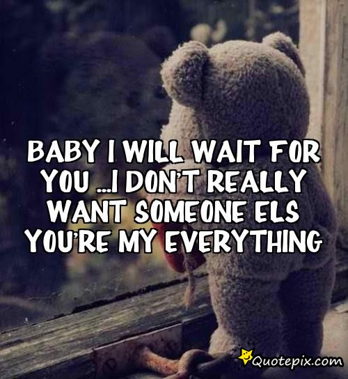 Baby You Are My Everything Quotes
