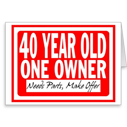 40 Birthday Quotes For Women Quotesgram: 40 Year Old Birthday Quotes Funny. QuotesGram