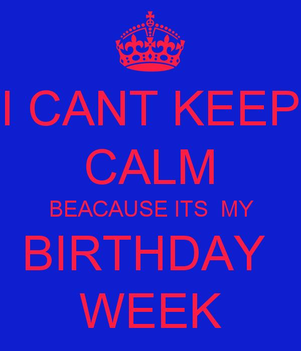Birthday Week Quotes. QuotesGram