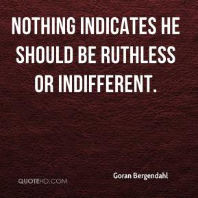 Ruthless Quotes. QuotesGram Ruthless Quotes About Life
