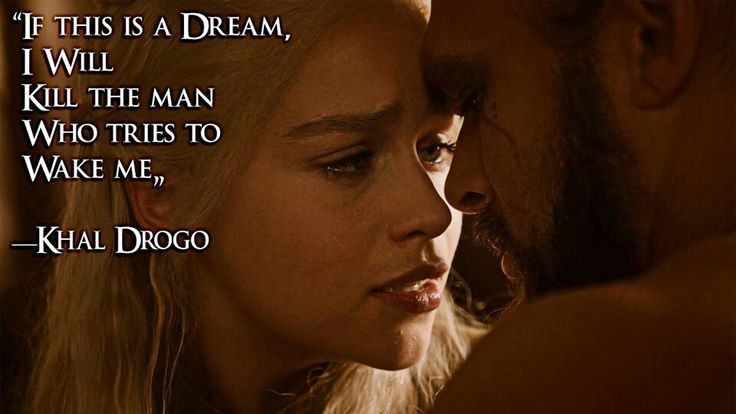 Love Quotes Game Of Thrones: Khaleesi Love Quotes. QuotesGram