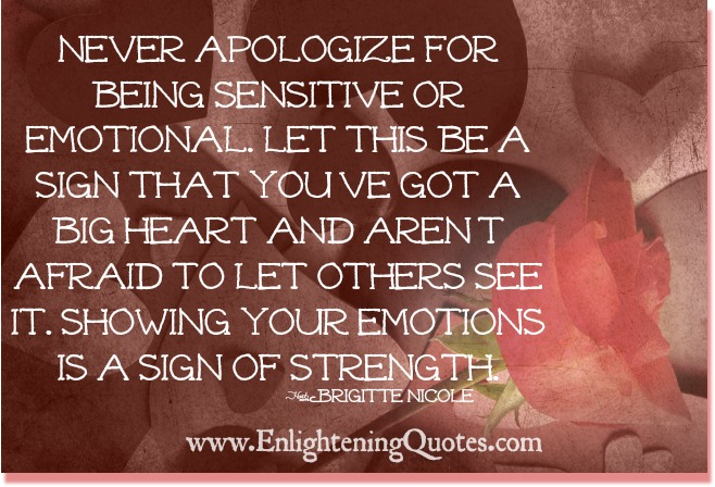 Be Sensitive To Others Feelings Quotes: Being Sensitive Quotes. QuotesGram
