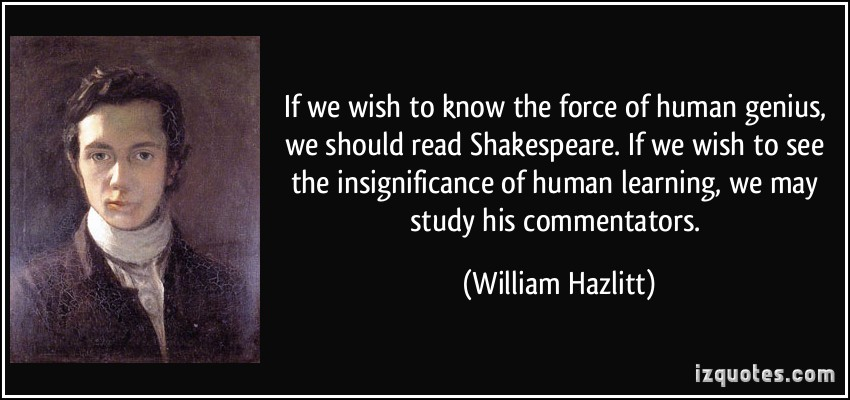 the human weakness in hamlet by william shakespeare The desires of hamlet, laertes, and young fortinbras each exhibit how the plot of hamlet, by william shakespeare revolves entirely around revenge.