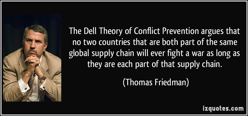 the dell theory of conflict prevention thomas friedman The world is flat by thomas loren friedman, we provide a free source for  literary  summary of chapter fourteen: the dell theory of conflict prevention:.
