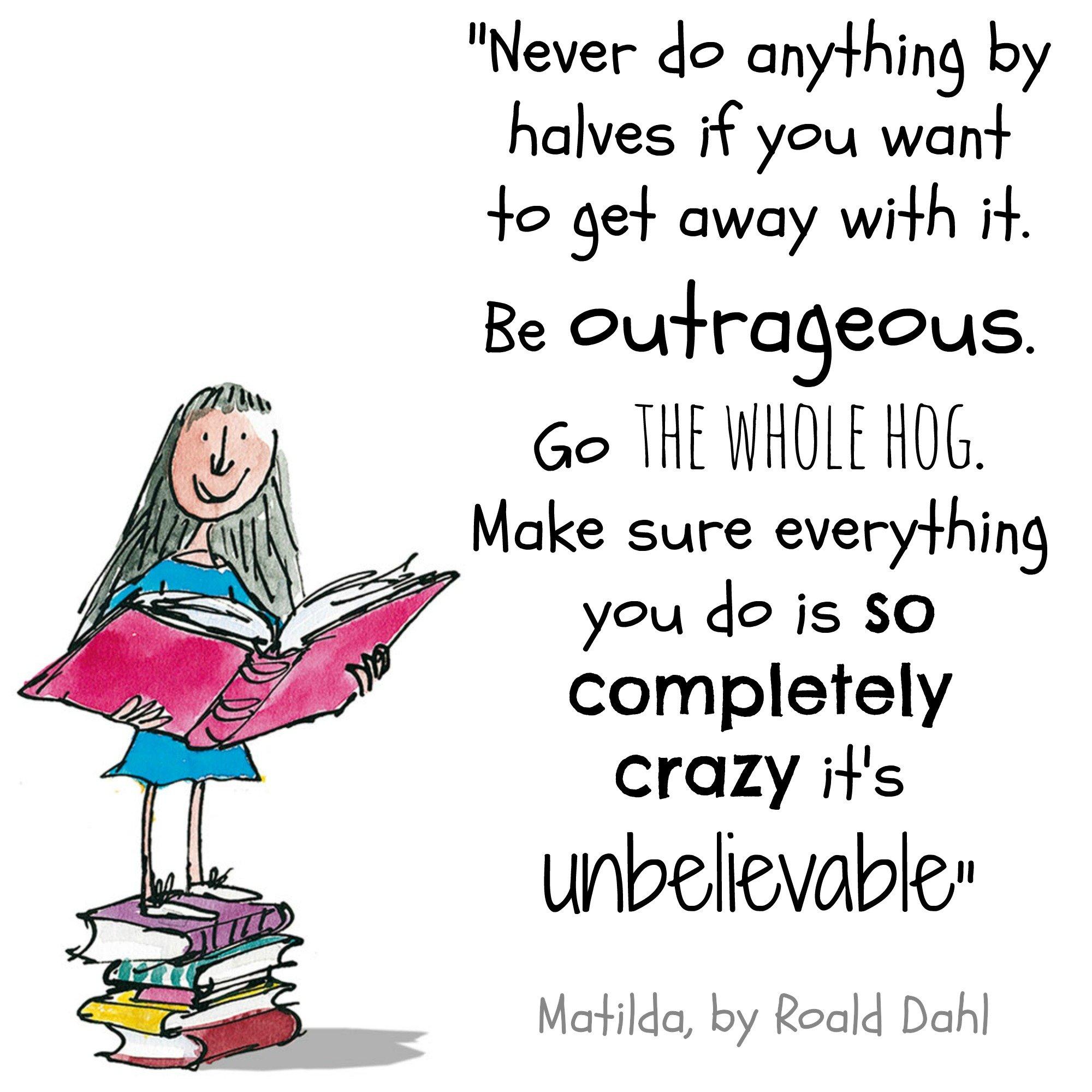Matilda By Roald Dahl Quotes Quotesgram