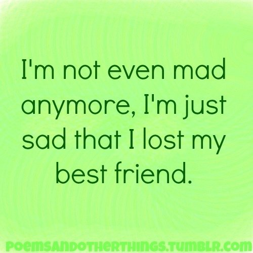 Sad I Miss You Quotes For Friends: Lost Best Friend Quotes. QuotesGram