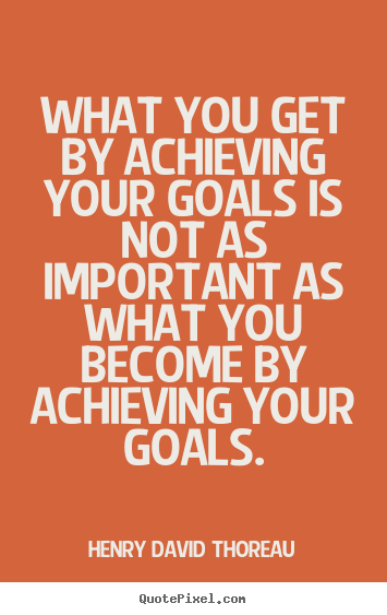 motivational quotes about achieving goals quotesgram
