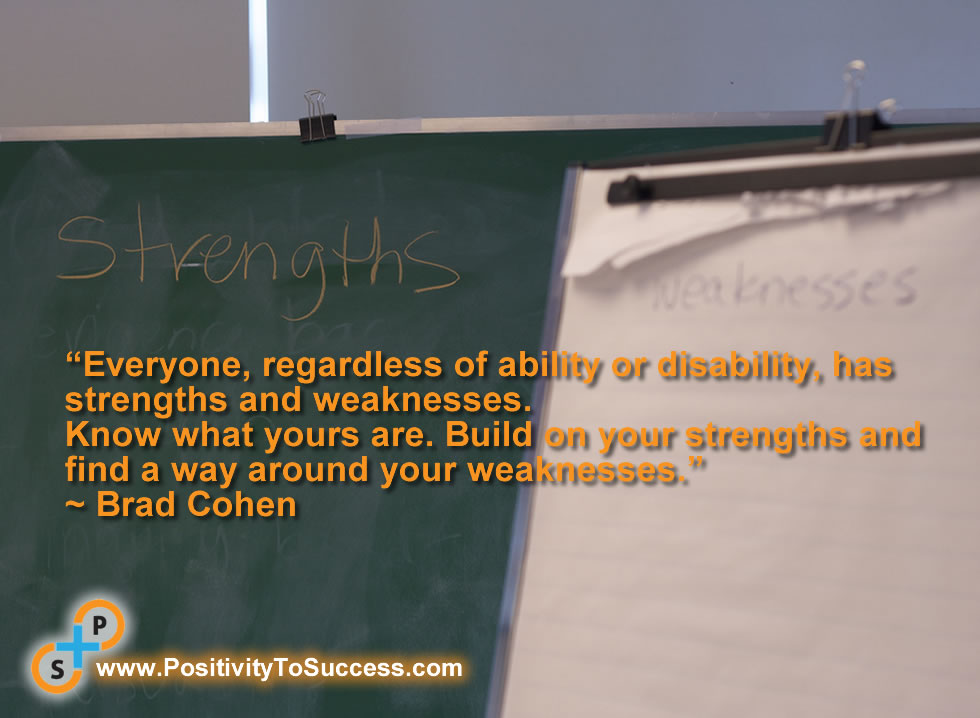 Quotes About Strengths And Weaknesses: Disability As Ability Quotes. QuotesGram