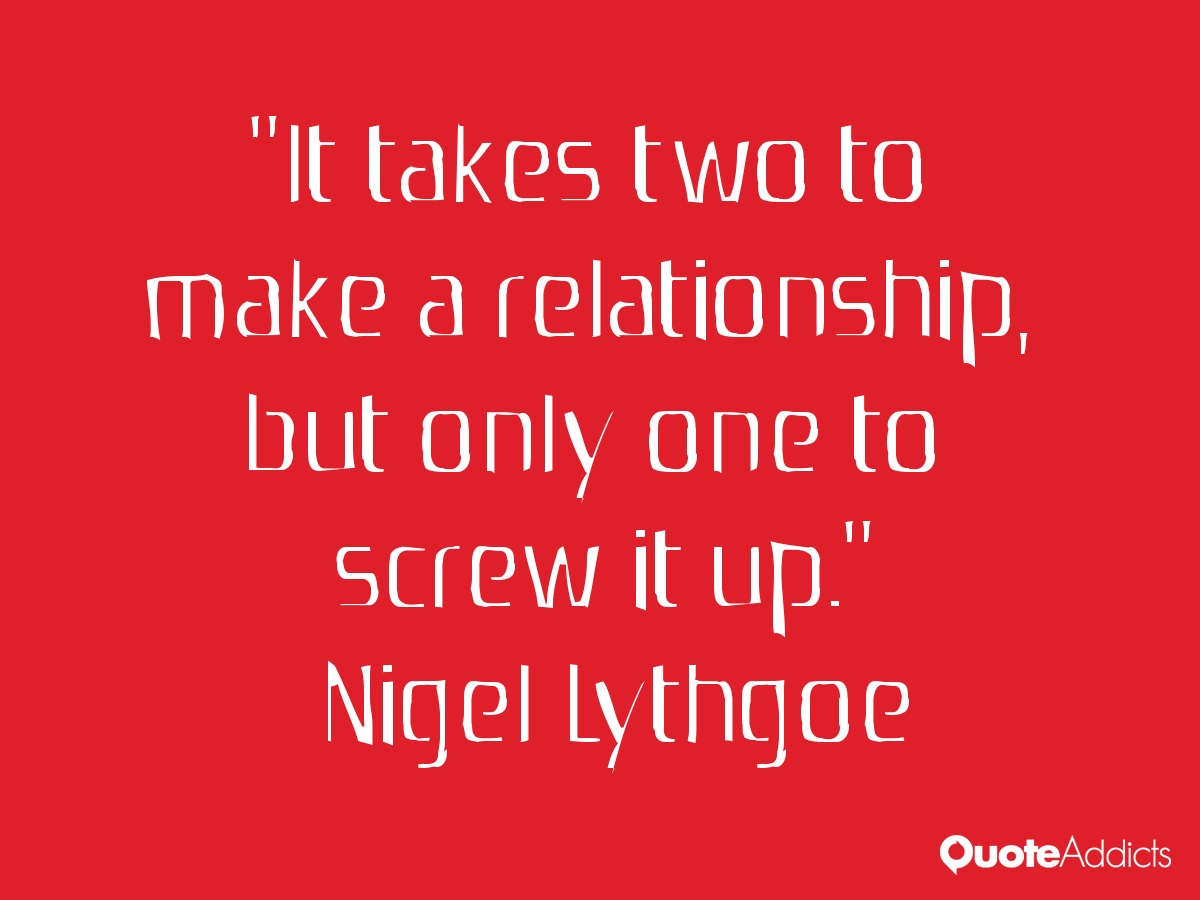 On And Off Relationship Quotes Quotesgram: It Takes Two To Make A Relationship Quotes. QuotesGram