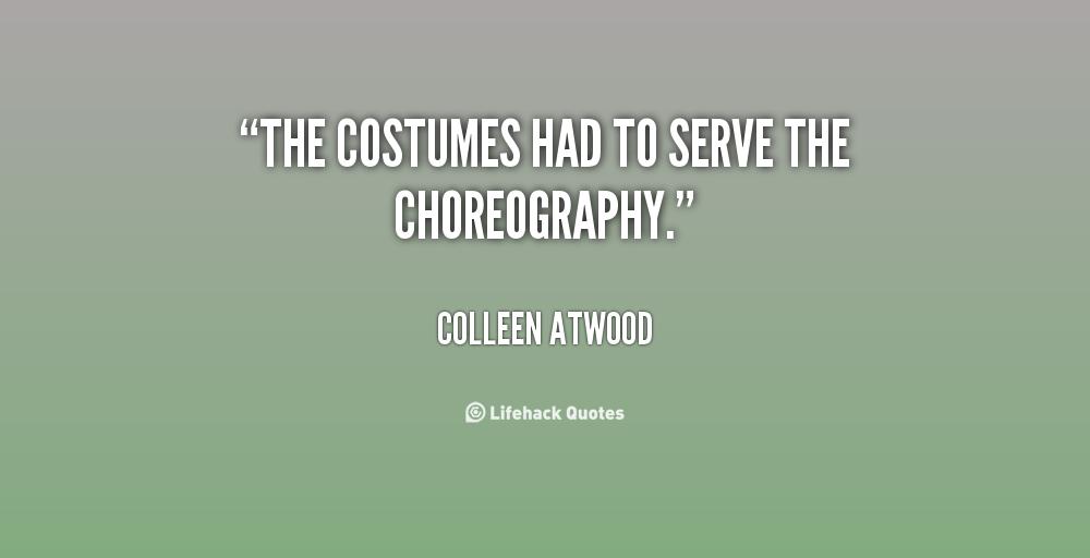 Choreography Quotes Quotesgram