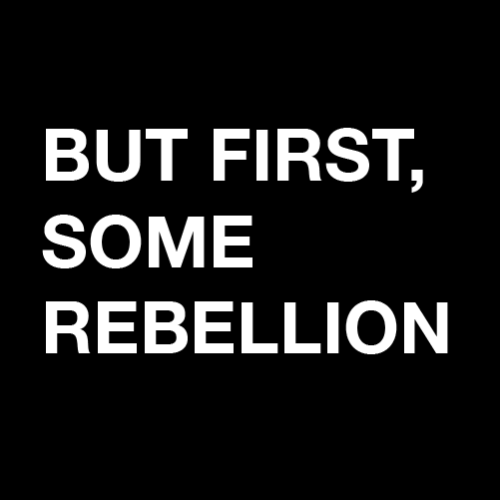 Quotes About Rebellion: Quotes About Teenage Rebellion. QuotesGram