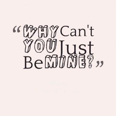 can you be mine quotes