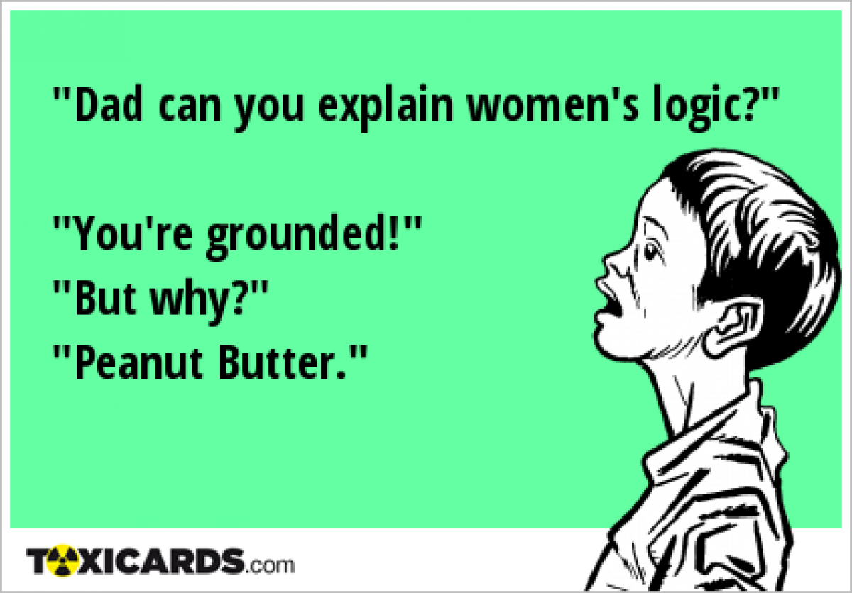 Loving Someone Doesnt Need A Reason If You Can Explain: Quotes Funny Women Logic. QuotesGram