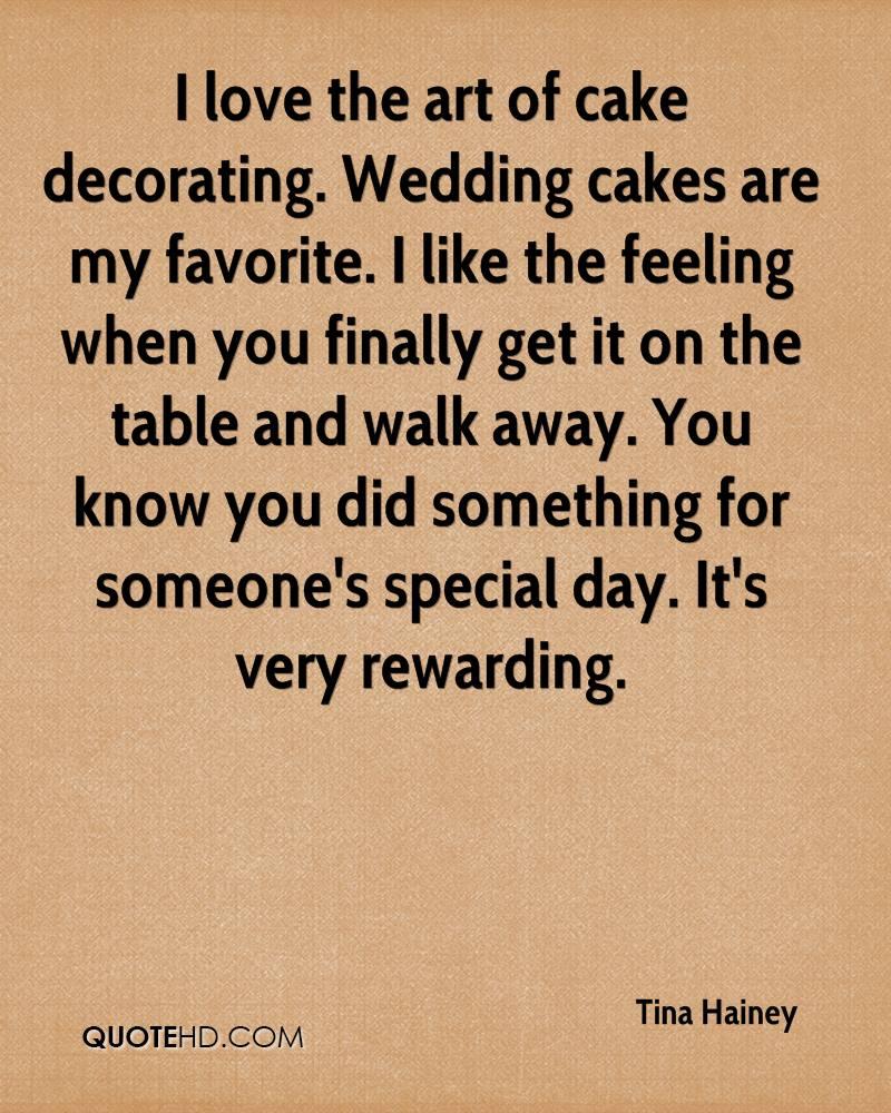 Quotes About Cake Decorating Quotesgram