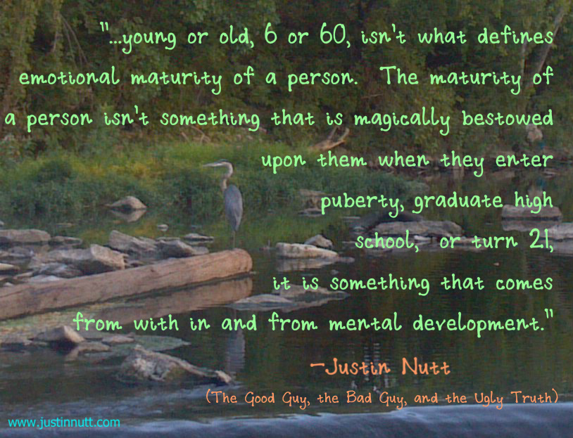 Age And Maturity Quotes Quotesgram: Emotional Maturity Quotes. QuotesGram