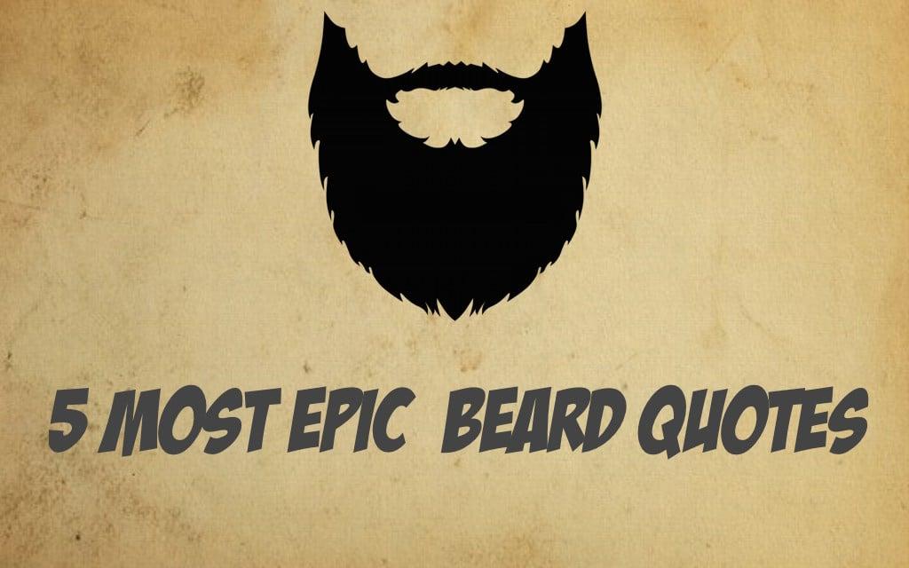 Epic Beard Quotes. QuotesGram
