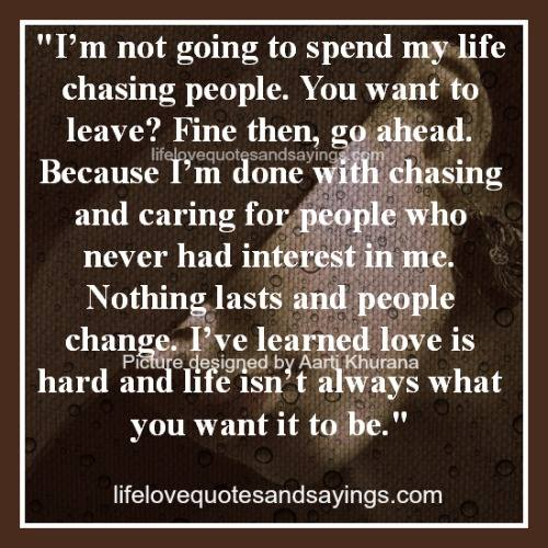 Chasing Love Quotes: Chasing Someone Quotes. QuotesGram