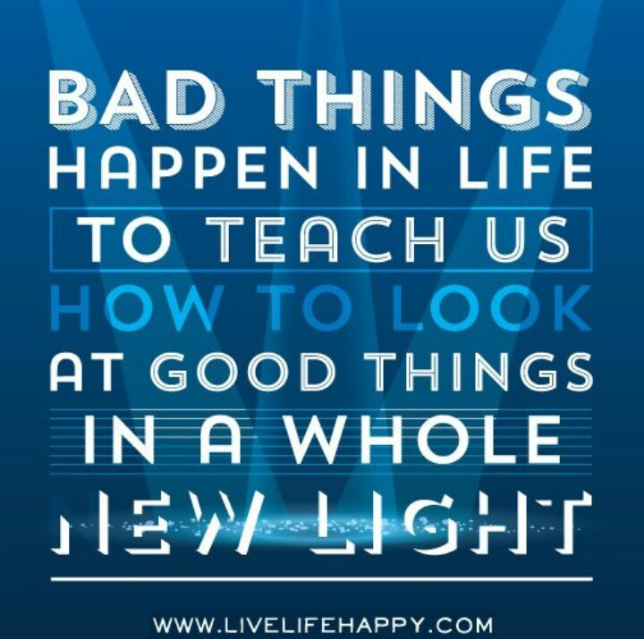 Why Bad Things Happen Quotes: Bad Things Happen Quotes. QuotesGram