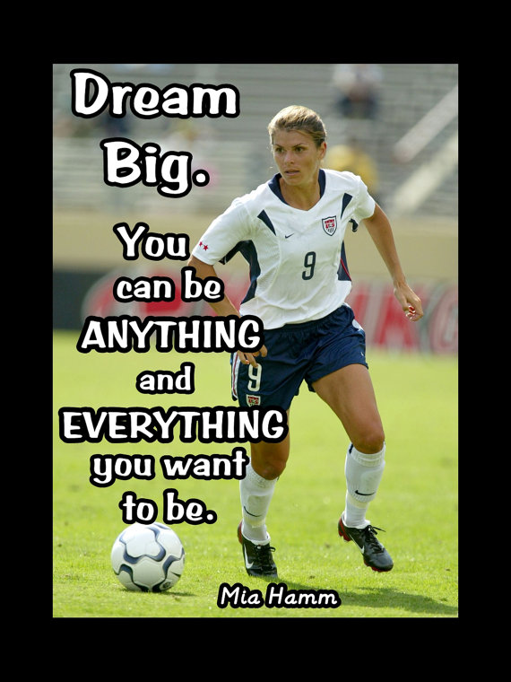 Mia hamm, Soccer quotes and Like a girl on Pinterest  |Mia Hamm Soccer Quotes