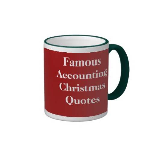 Best Accounting Quotes: Famous Humorous Christmas Quotes. QuotesGram