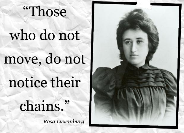 Rosa Luxemburg Quotes Quotesgram