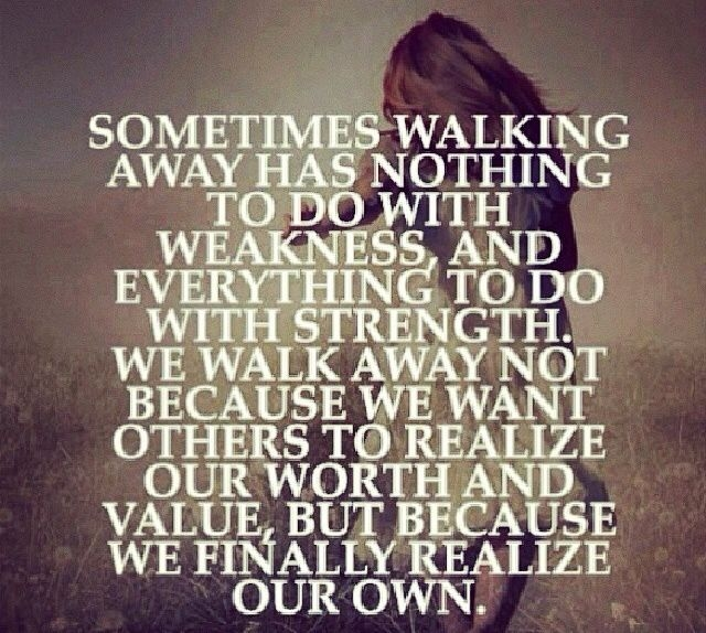 You to walk away sometimes have 3 Reasons