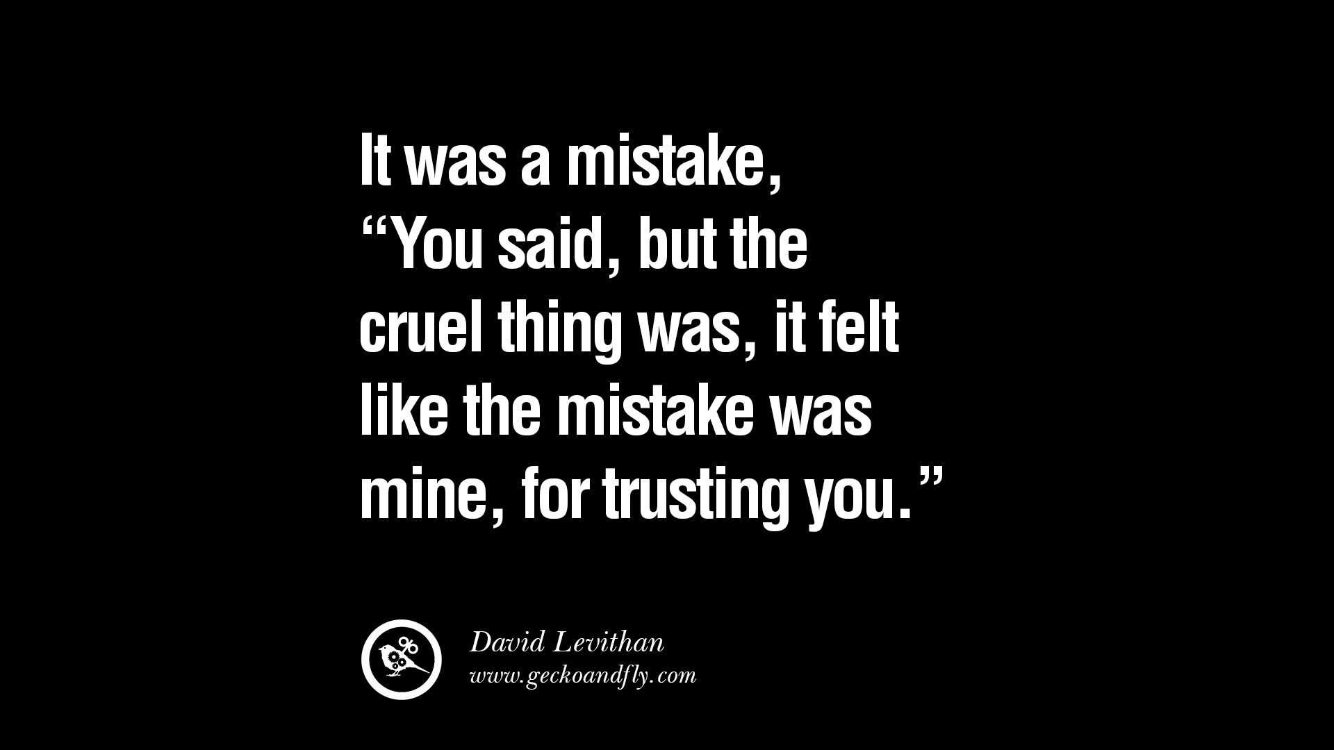 relationship need trust quotes betrayal