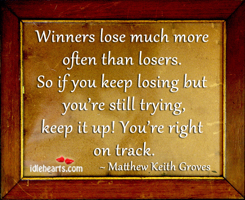 Loser People Quotes Quotesgram: Losers And Losing Quotes. QuotesGram