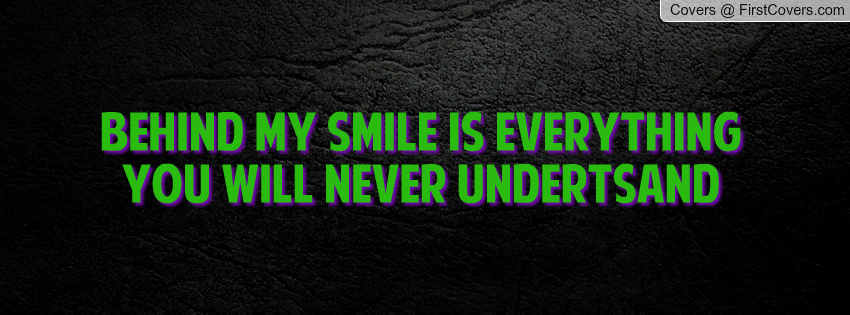 Behind My Smile Quotes. QuotesGram