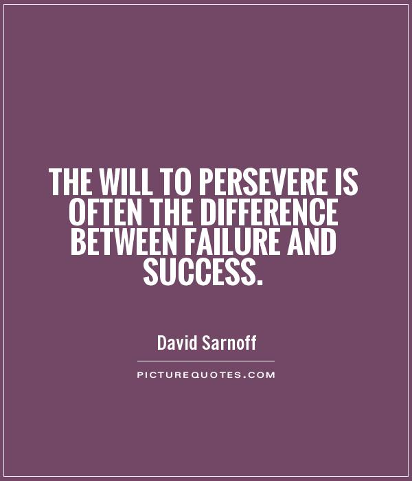 Inspirational Quotes About Failure: Quotes About Perseverance And Persistence. QuotesGram
