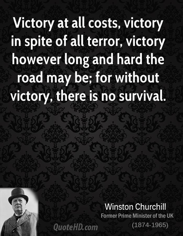 Winston Churchill Victory at All Costs